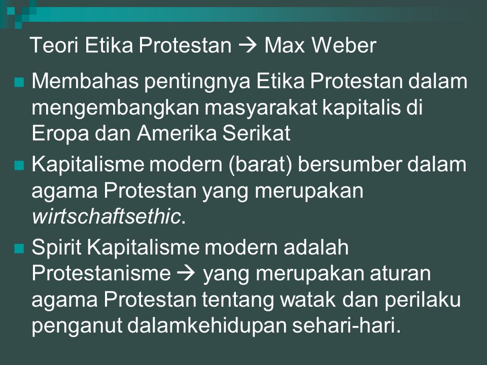 Teori Etika Protestan  Max Weber