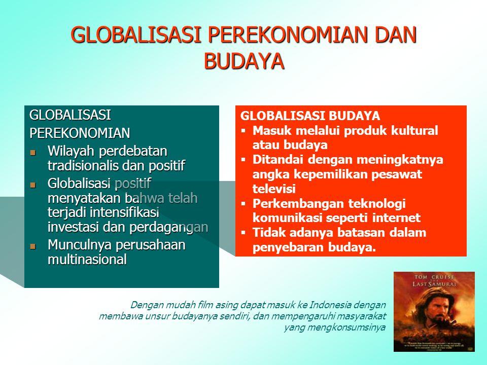 GLOBALISASI PEREKONOMIAN DAN BUDAYA