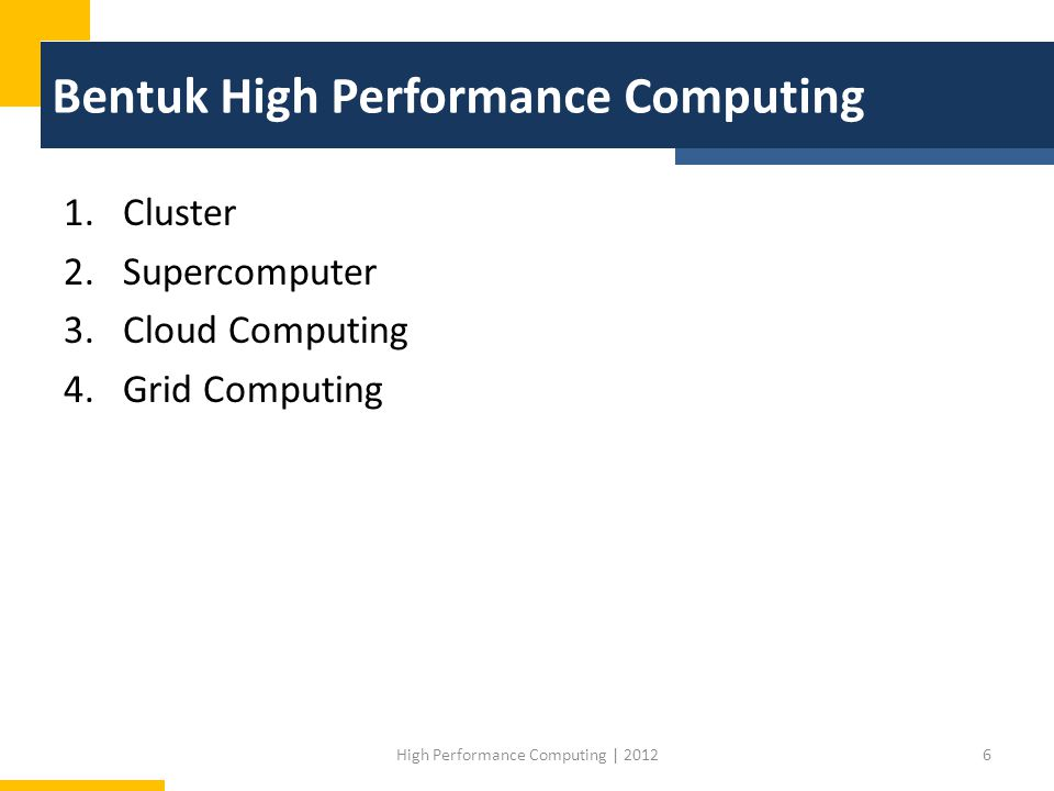 Bentuk High Performance Computing