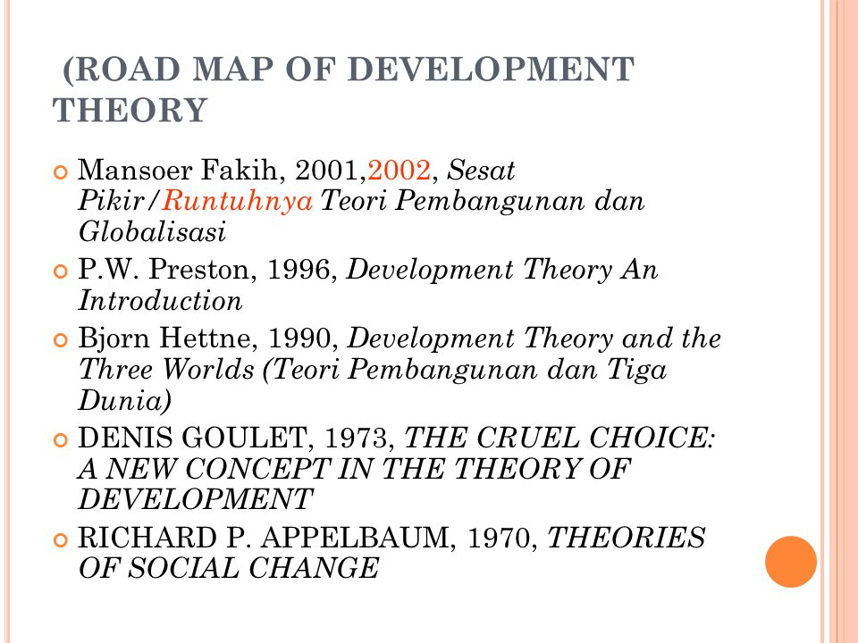 (ROAD MAP OF DEVELOPMENT THEORY