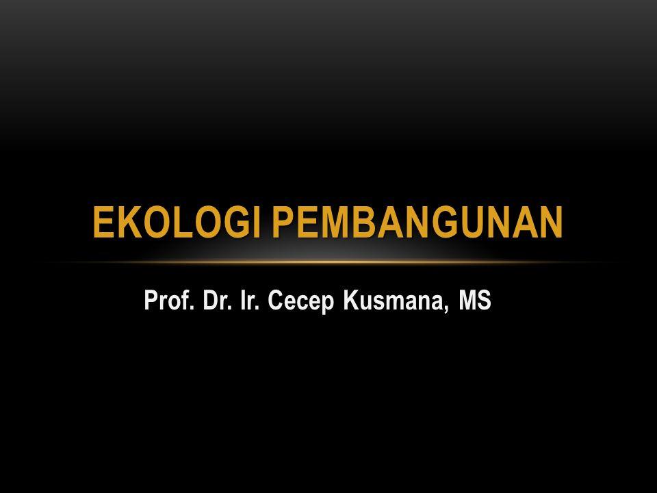 Prof. Dr. Ir. Cecep Kusmana, MS