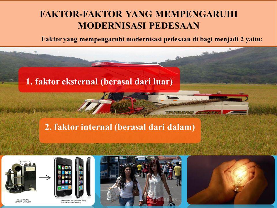 Faktor-faktor yang mempengaruhi modernisasi pedesaan