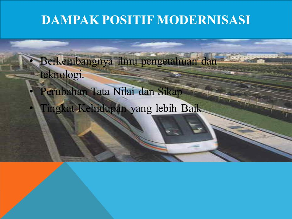 Dampak positif modernisasi