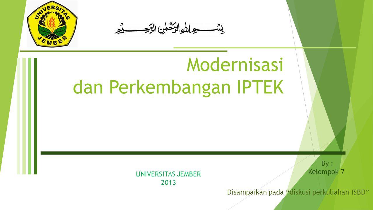 Modernisasi dan Perkembangan IPTEK