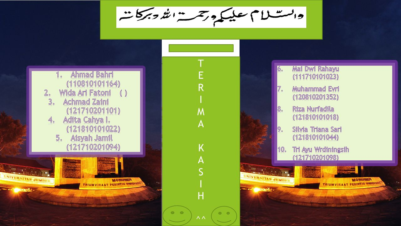 T E R I M A K S H ^^ Kelompok 7 : 1. Ahmad Bahri (110810101164)