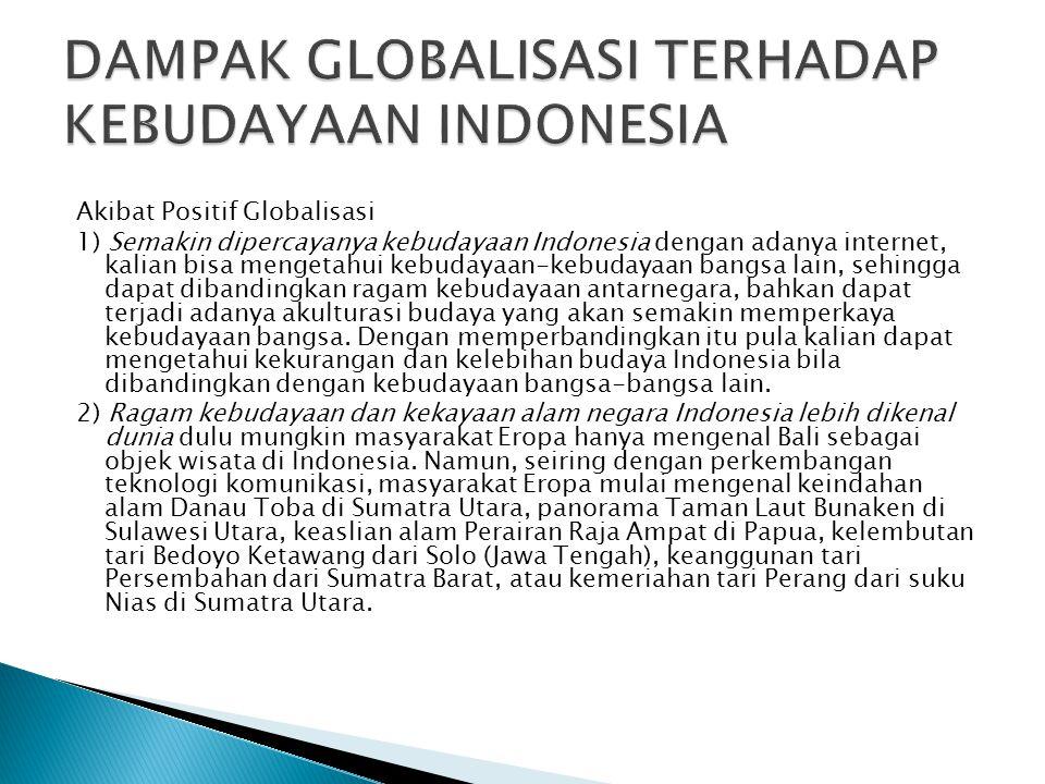 DAMPAK GLOBALISASI TERHADAP KEBUDAYAAN INDONESIA