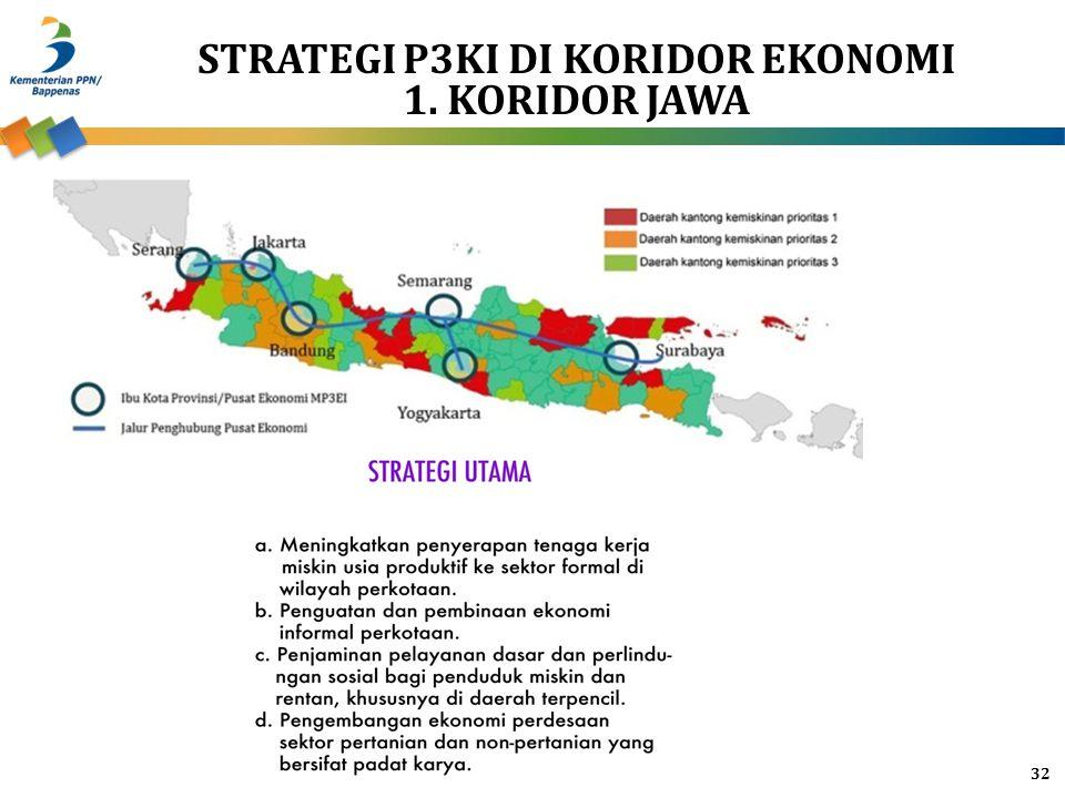 STRATEGI P3KI di Koridor ekonomi 1. KORIDOR JAWA