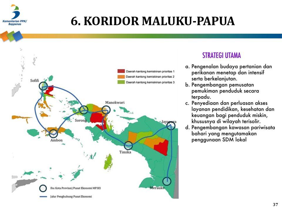6. KORIDOR MALUKU-PAPUA
