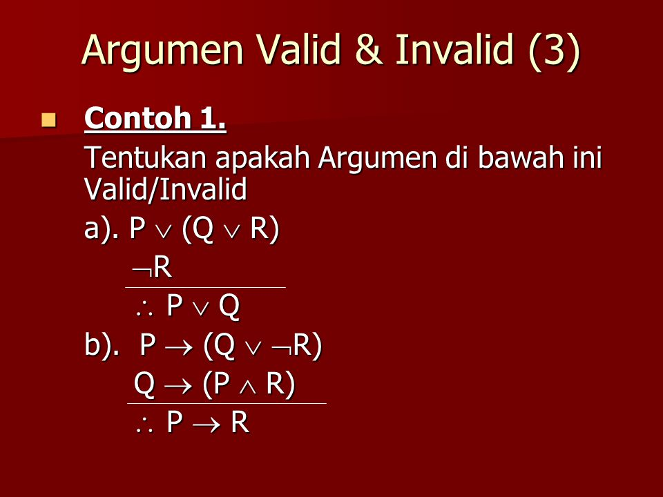 Argumen Valid & Invalid (3)