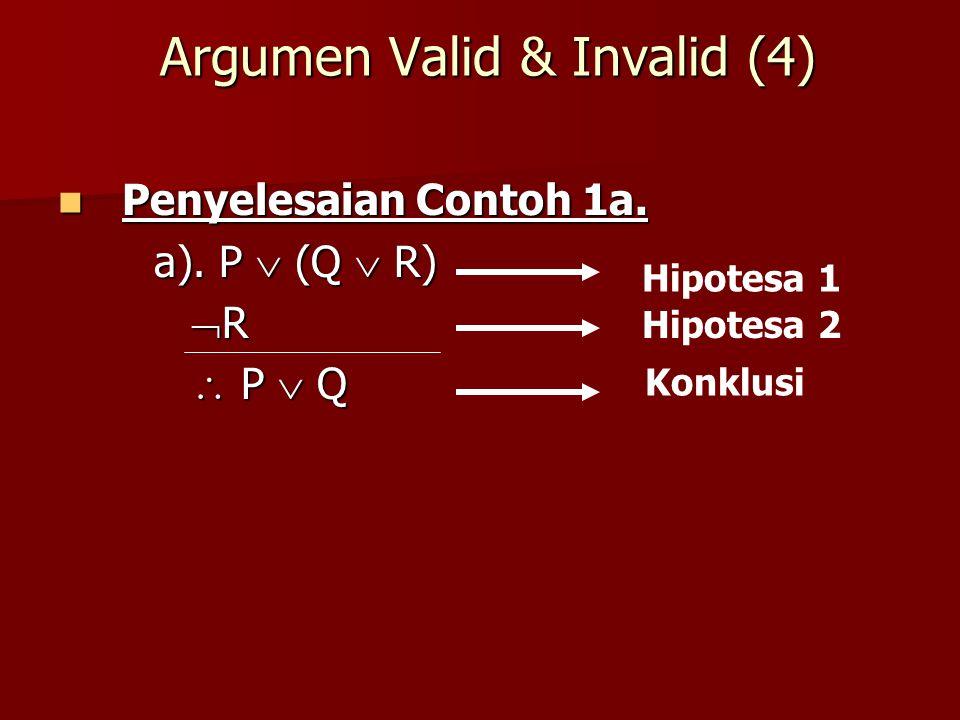 Argumen Valid & Invalid (4)