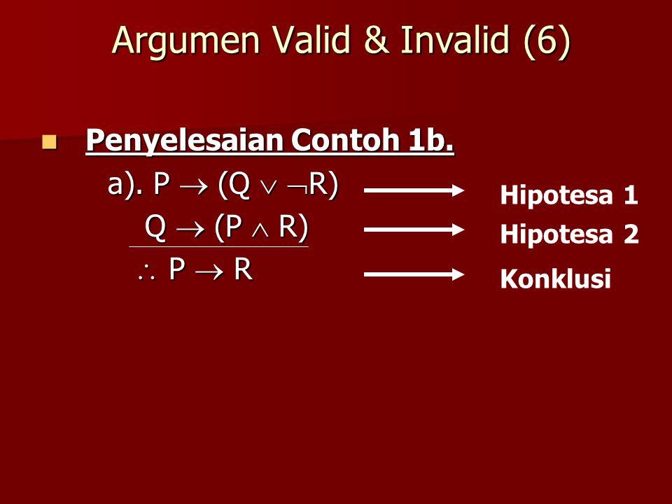 Argumen Valid & Invalid (6)