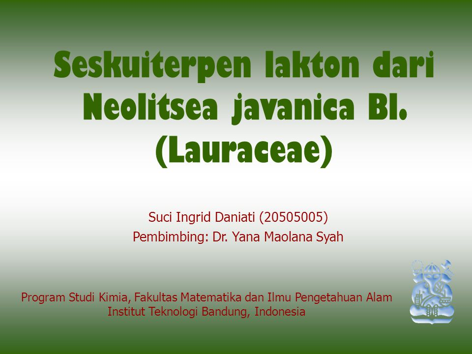 Seskuiterpen lakton dari Neolitsea javanica Bl. (Lauraceae)