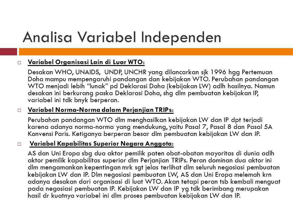 Analisa Variabel Independen