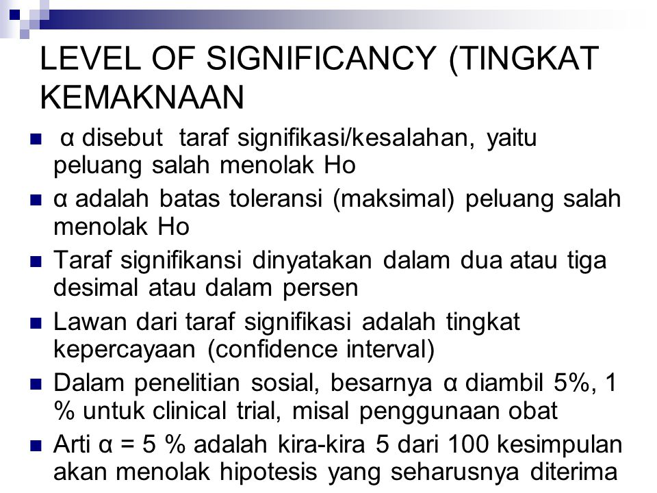 LEVEL OF SIGNIFICANCY (TINGKAT KEMAKNAAN
