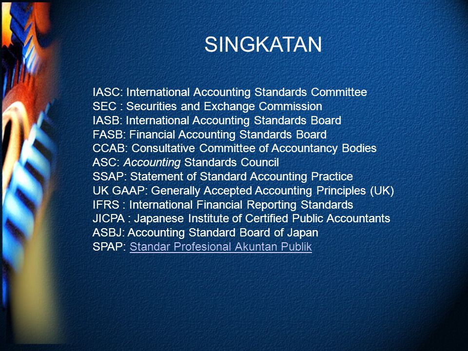 SINGKATAN IASC: International Accounting Standards Committee