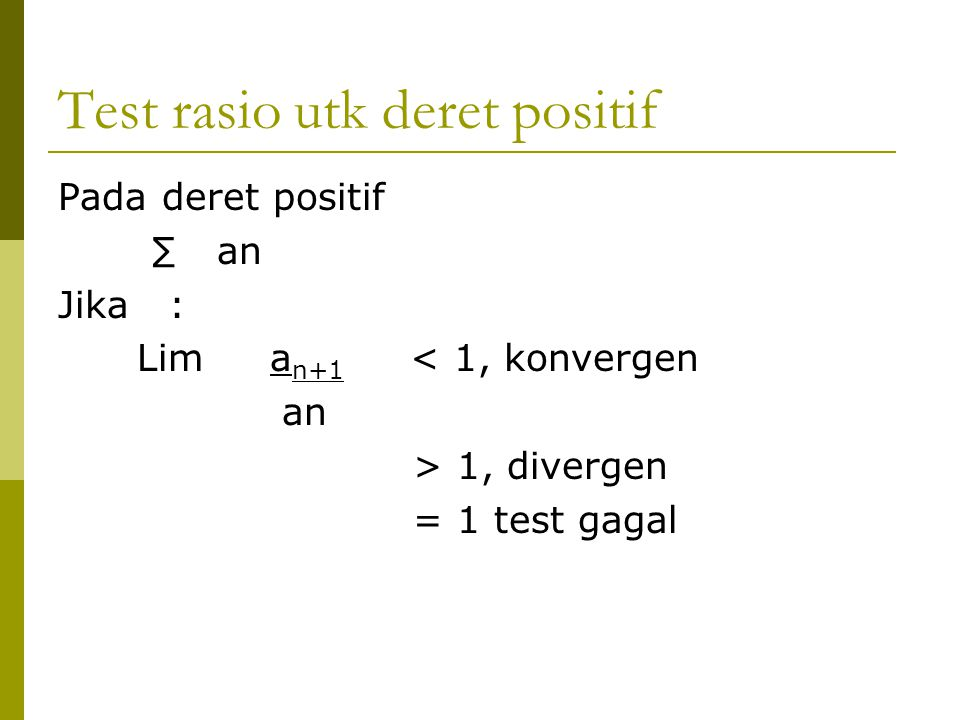 Test rasio utk deret positif