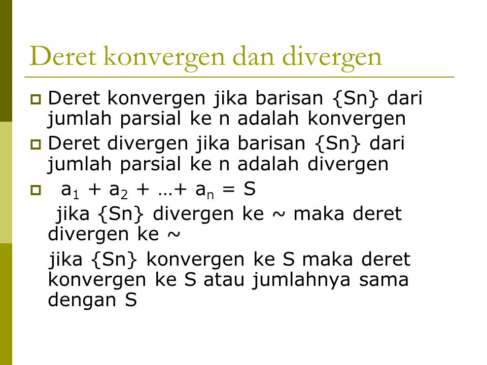 Deret konvergen dan divergen