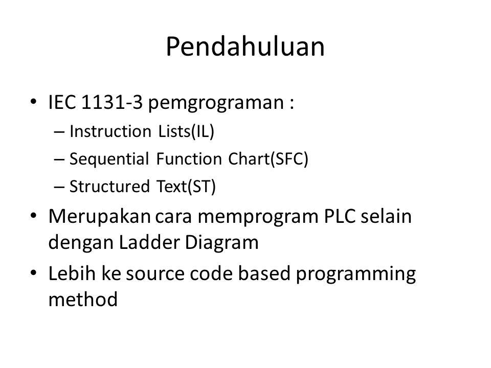 Pendahuluan IEC 1131-3 pemgrograman :