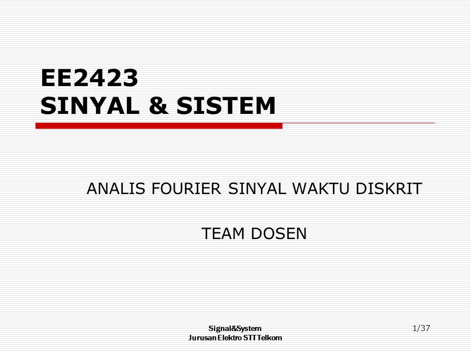 ANALIS FOURIER SINYAL WAKTU DISKRIT TEAM DOSEN