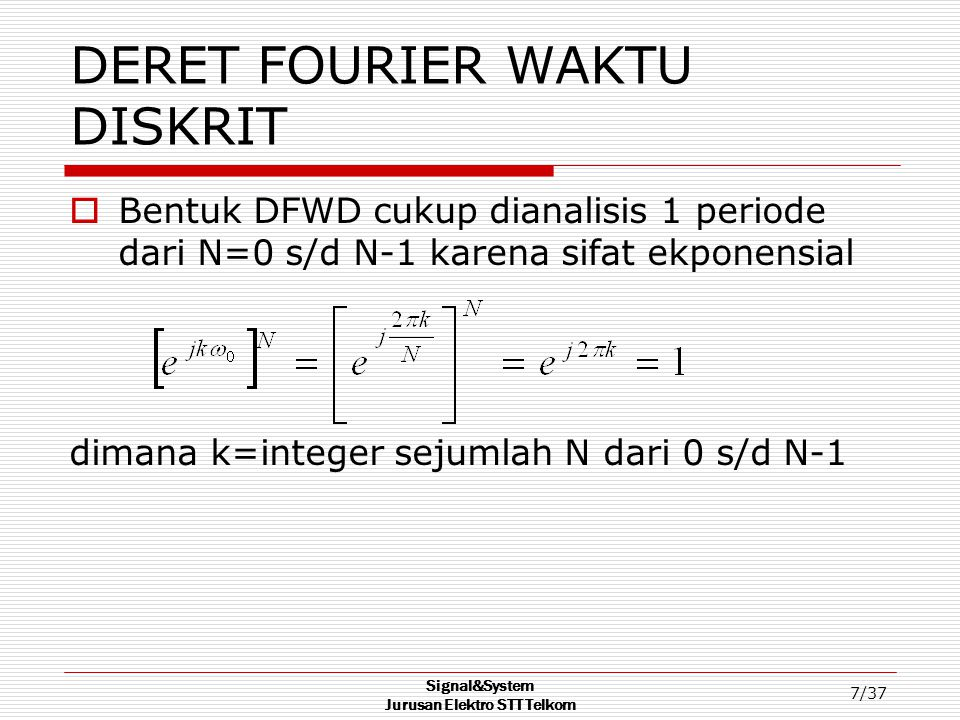DERET FOURIER WAKTU DISKRIT