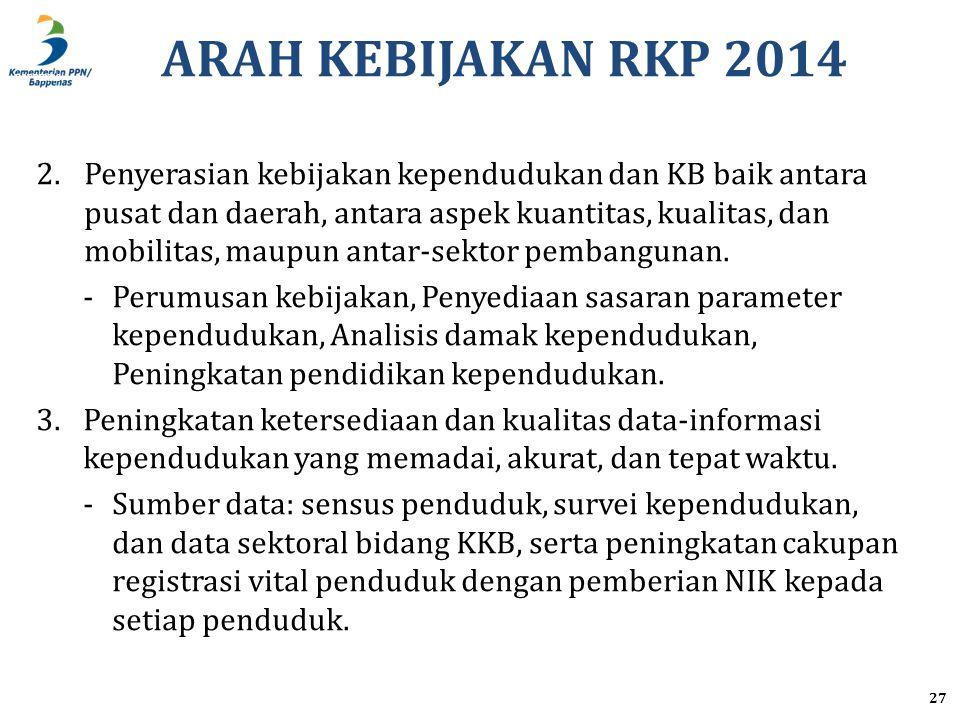 ARAH KEBIJAKAN RKP 2014