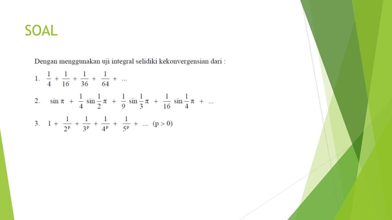 SOAL 1/(2n)2 1/n2 (sin 1/n)