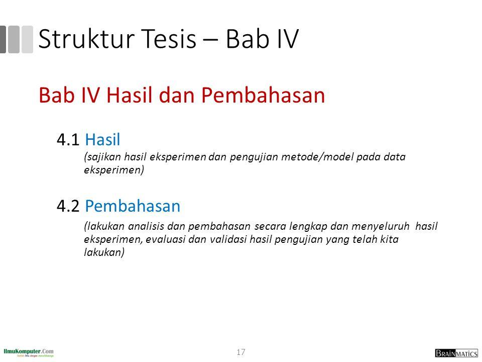 Struktur Tesis – Bab IV Bab IV Hasil dan Pembahasan