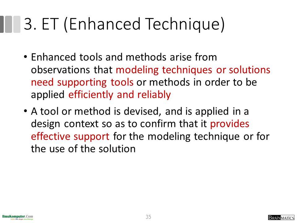 3. ET (Enhanced Technique)
