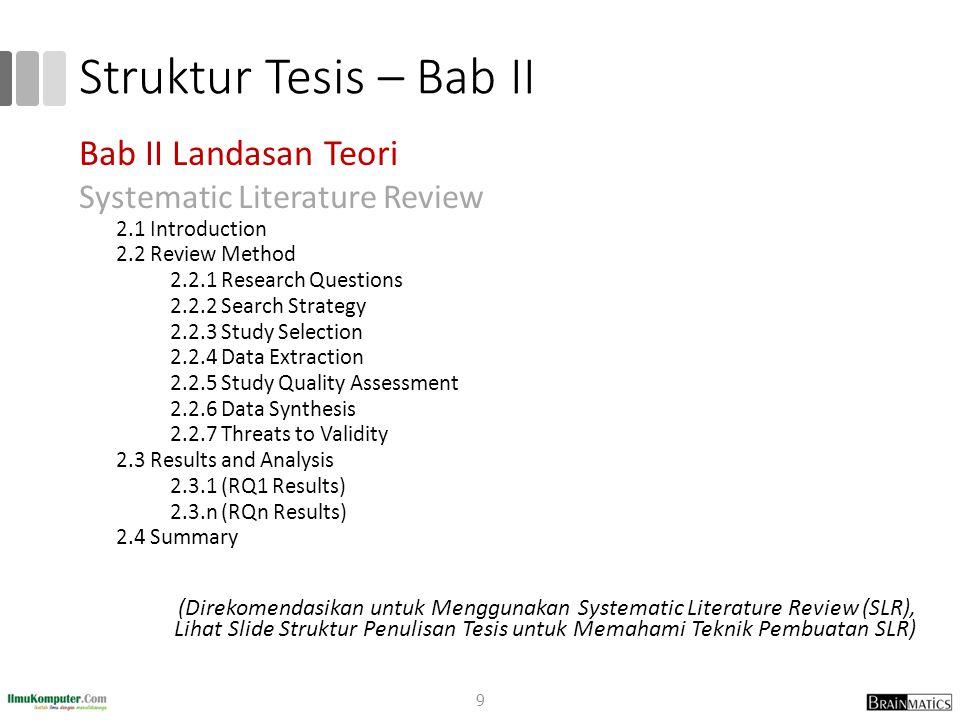 Struktur Tesis – Bab II Bab II Landasan Teori