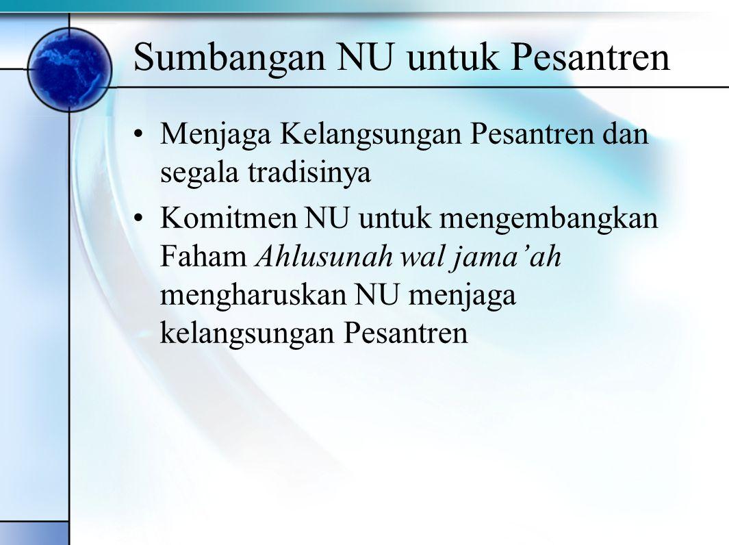 Sumbangan NU untuk Pesantren