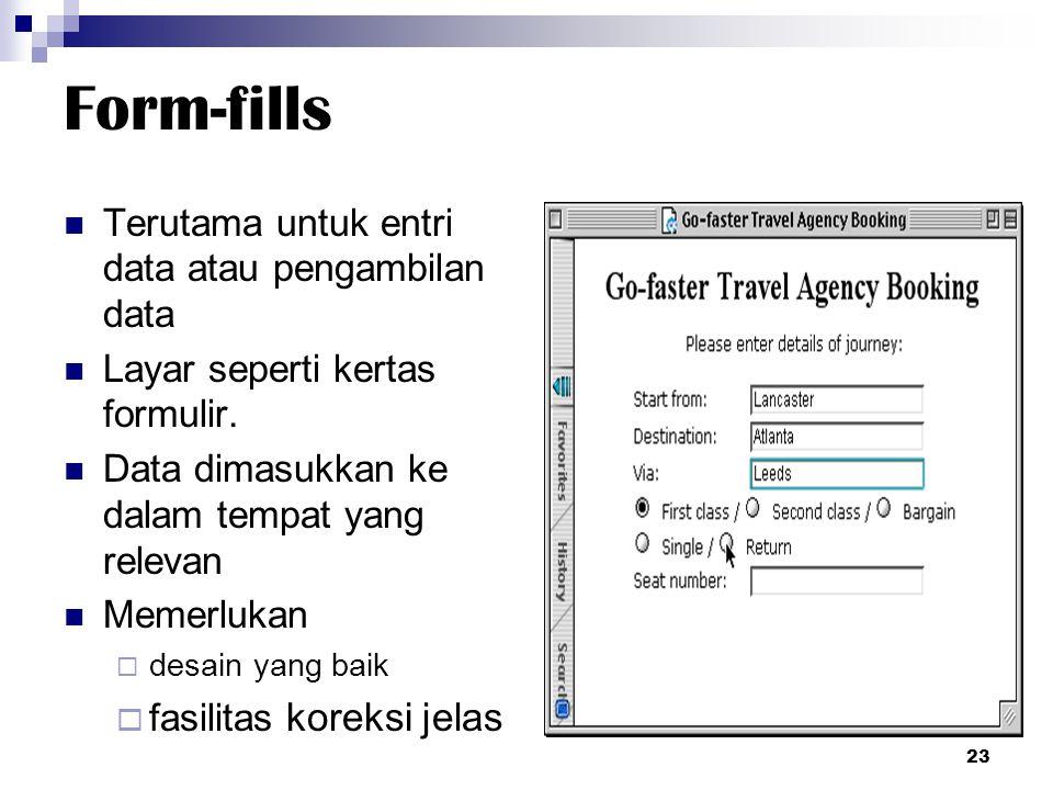 Form-fills Terutama untuk entri data atau pengambilan data
