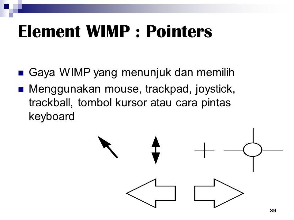 Element WIMP : Pointers