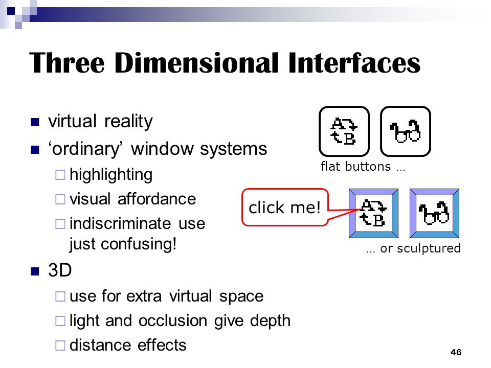 Three Dimensional Interfaces