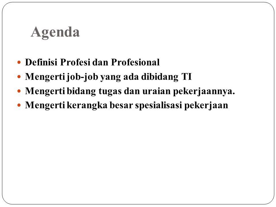 Agenda Definisi Profesi dan Profesional