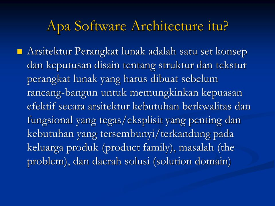 Apa Software Architecture itu