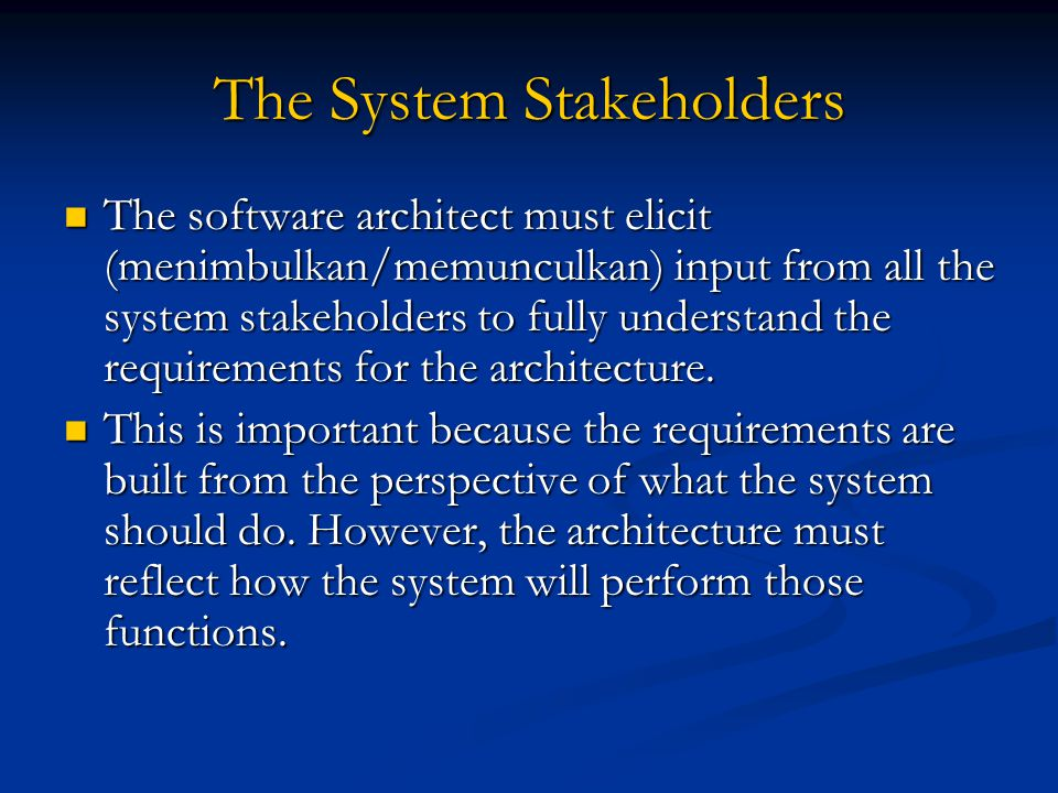 The System Stakeholders