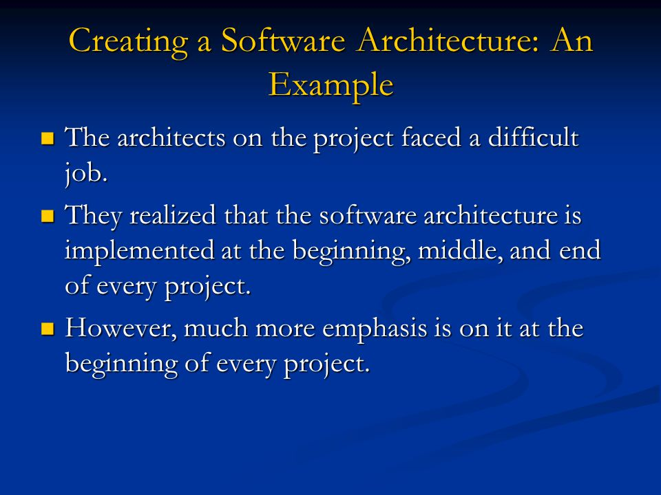 Creating a Software Architecture: An Example