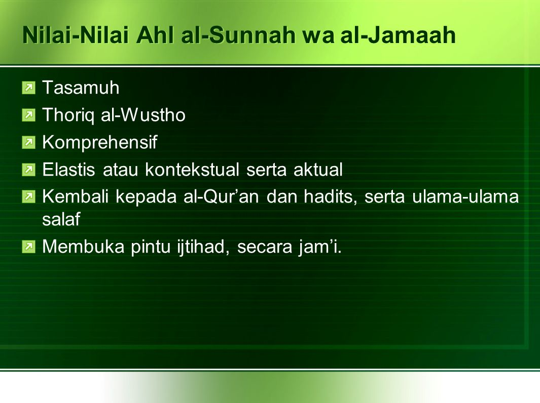 Nilai-Nilai Ahl al-Sunnah wa al-Jamaah