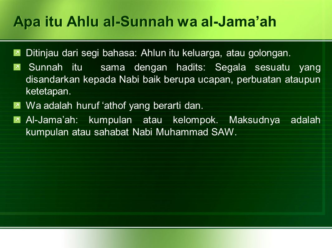 Apa itu Ahlu al-Sunnah wa al-Jama'ah