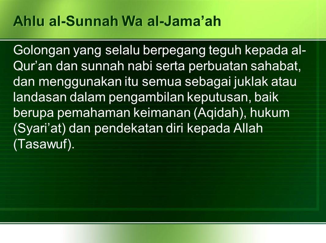 Ahlu al-Sunnah Wa al-Jama'ah