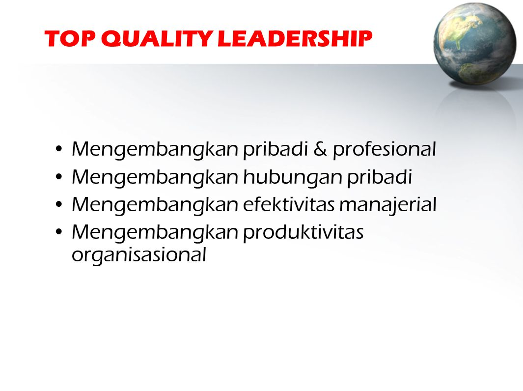 TOP QUALITY LEADERSHIP