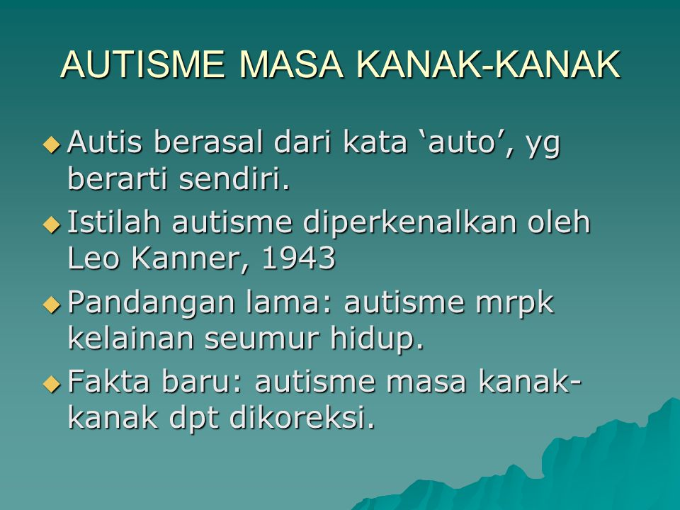 AUTISME MASA KANAK-KANAK