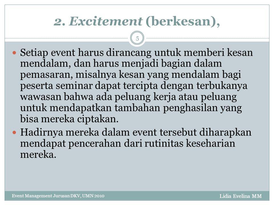 2. Excitement (berkesan),