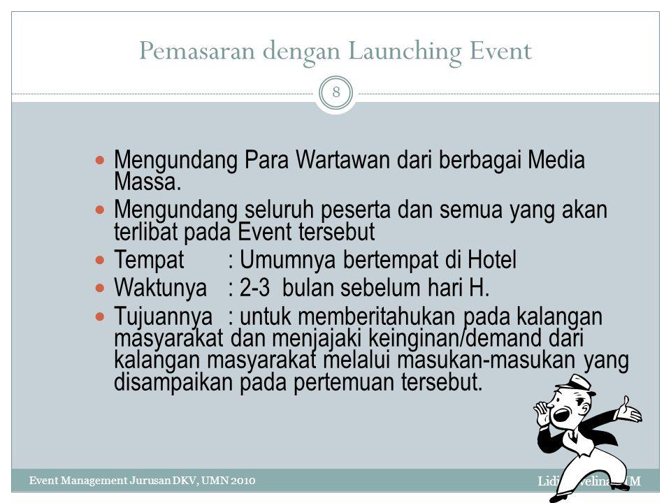 Pemasaran dengan Launching Event