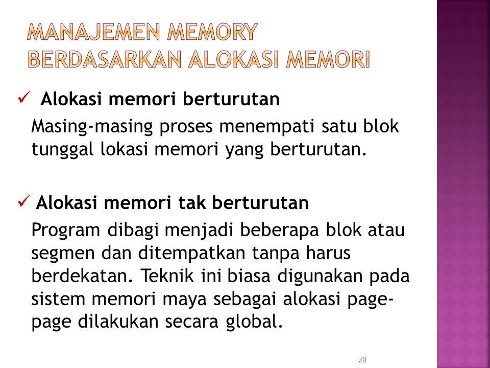 Manajemen Memory Berdasarkan alokasi memori