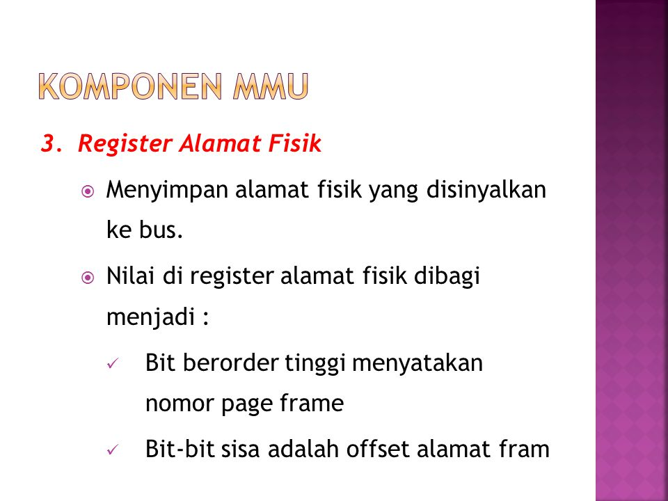 Komponen MMU 3. Register Alamat Fisik