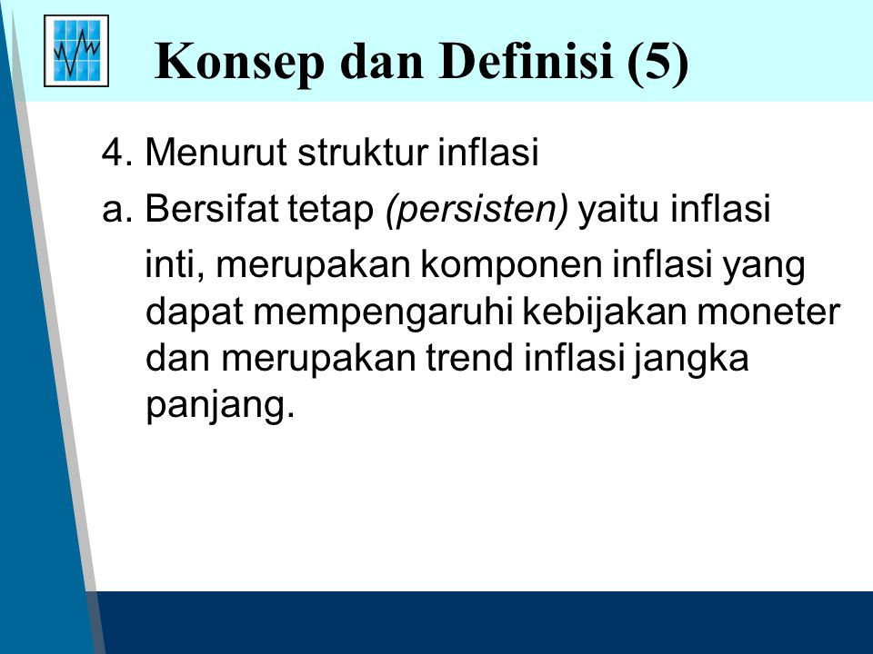 Konsep dan Definisi (5) 4. Menurut struktur inflasi