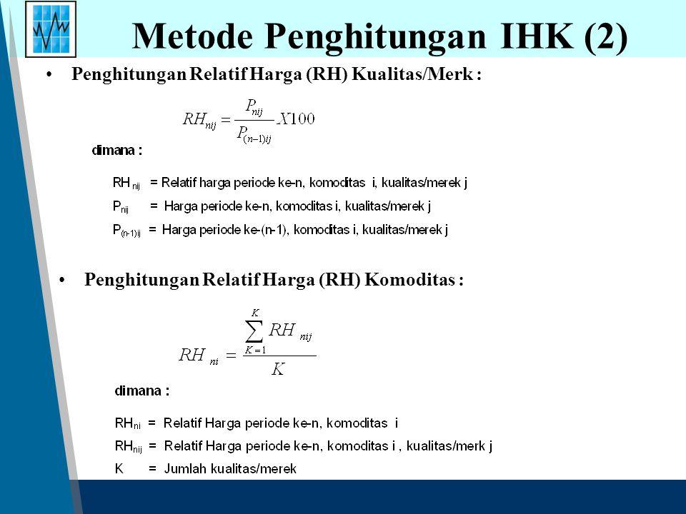 Metode Penghitungan IHK (2)