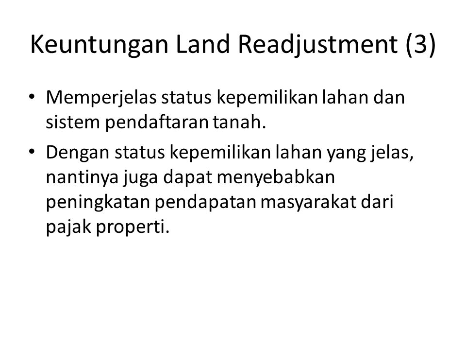 Keuntungan Land Readjustment (3)