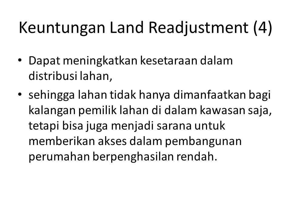 Keuntungan Land Readjustment (4)